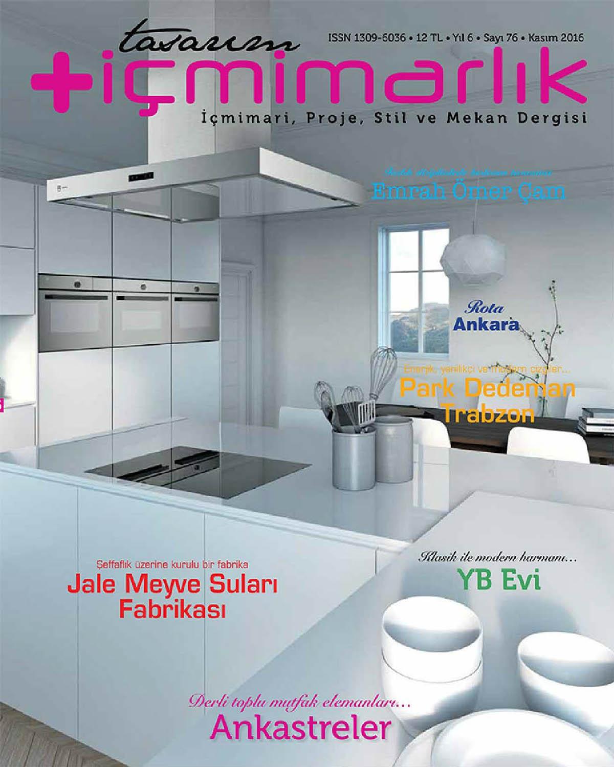 Evren Yiğit | Evren Yiğit Mimarlık Tasarım Artı İçmimarlık dergisinin Kasım sayısında | Sıradışı Digital