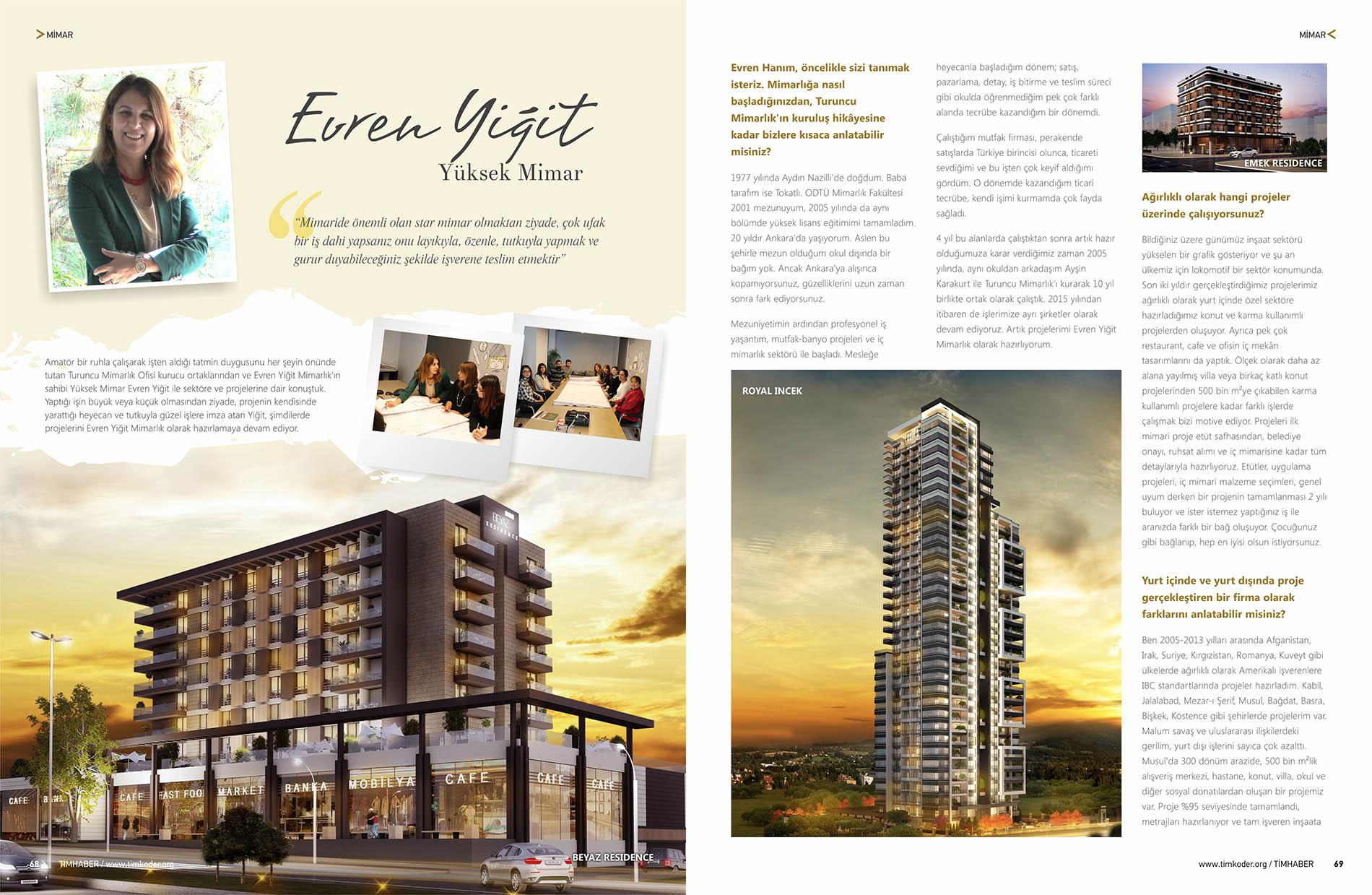 Evren Yiğit   TimHaber Magazine interviewed Evren Yiğit on its TIMKODER-KOSGEB Project Special Issue   Sıradışı Digital